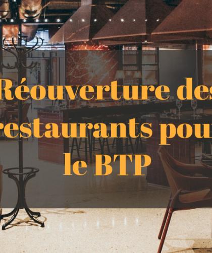 réouverture des restaurants pour les salariés du BTP