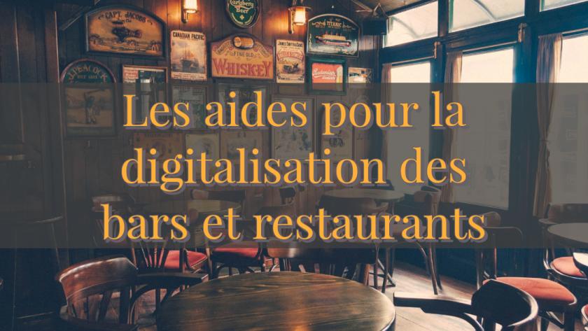 aide pour la digitalisation des bars et restaurants (CHR)